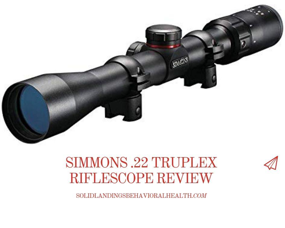 Simmons .22 Truplex Riflescope Review