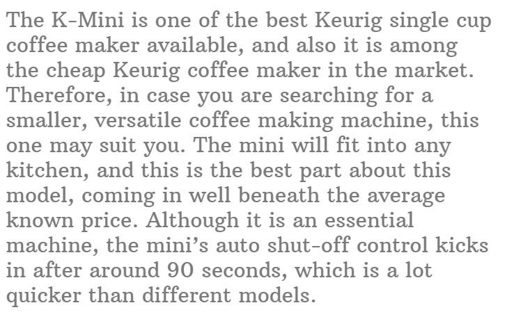 10. Keurig K- Mini Single Serve Coffee Maker