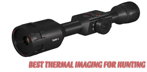 Best Thermal Imaging For Hunting – Top 10 Models Reviewed!