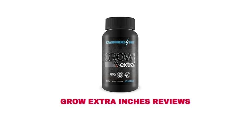 Grow Extra Inches Reviews